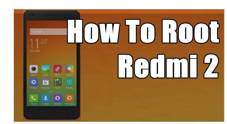 Simple Root Xiaomi Redmi 2 Without Computer