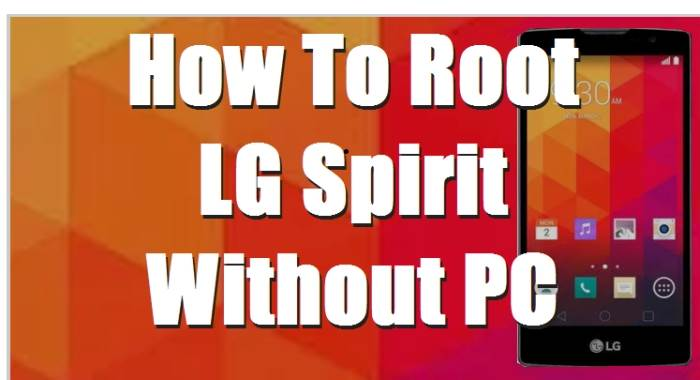 How To Root LG Spirit H440N Without Computer