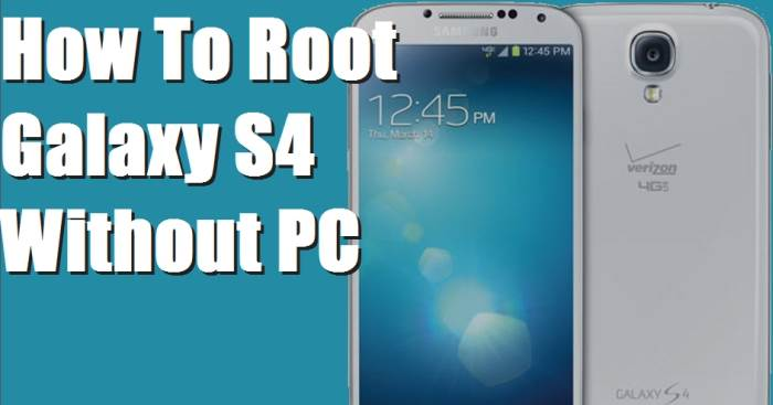 Root Samsung S4 ICHVerizon-I545 Lollipop Without Computer
