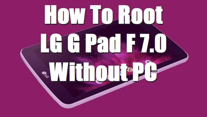 Guide Root Sprint LG G Pad F 7.0 (LG LK430) Without Computer