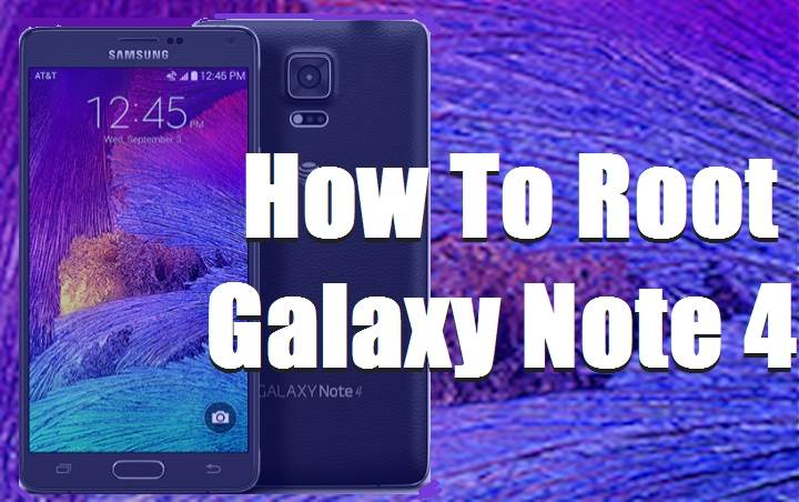 Easy Root AT&T Galaxy Note 4 (SM-N910A)