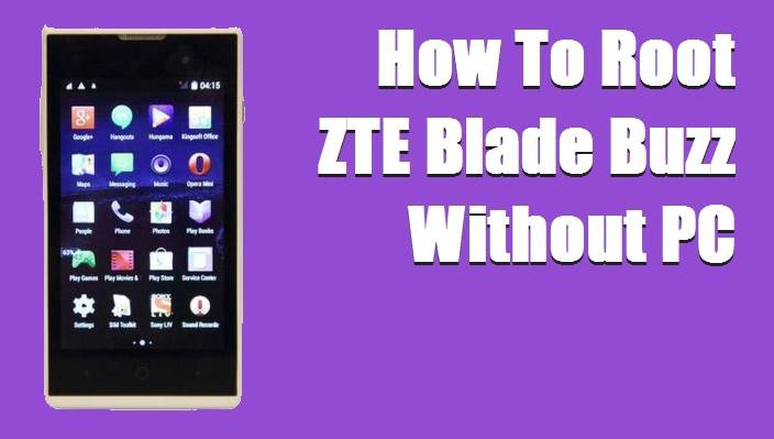 How To Root ZTE Blade Buzz Without PC