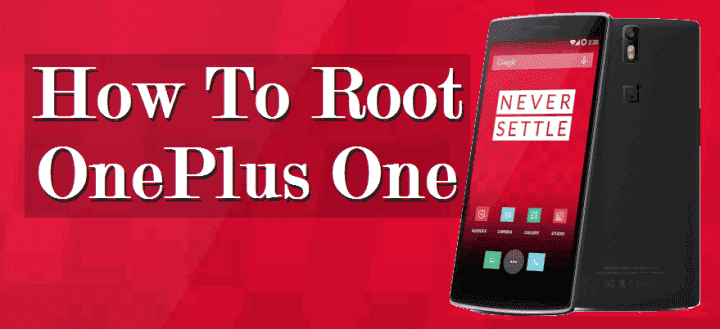 How To Root OnePlus One on 5.1.1 Lollipop Firmware Without PC
