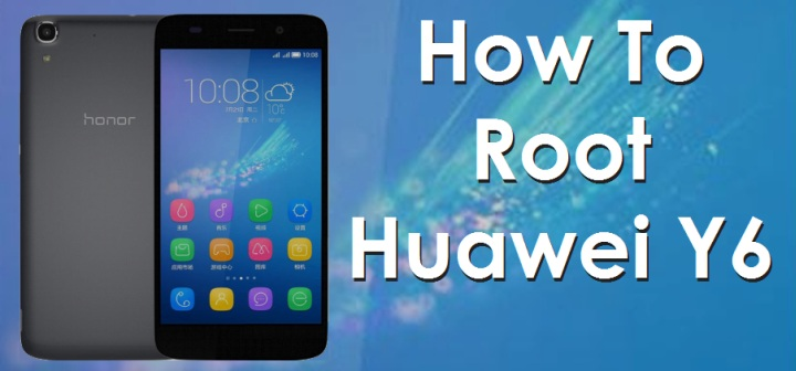 Root Huawei Y6 And Honor 4A Without Computer