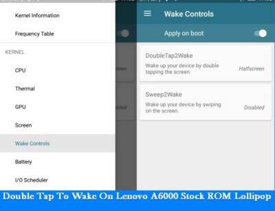 Enable Double Tap To Wake On Lenovo A6000 Stock ROM Lollipop