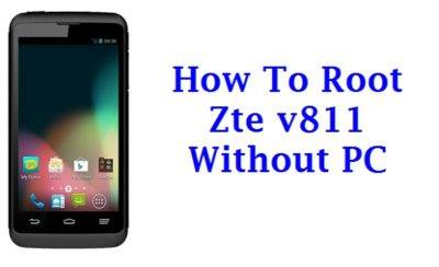 How To Root Zte v811 Without PC