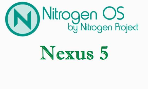 NitroGen OS ROM Android 7.1.1 Nougat For Nexus 5