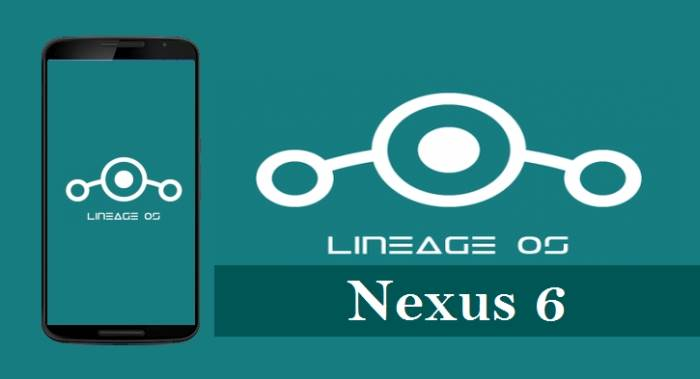 LineageOS 15 Oreo ROM For Nexus 6