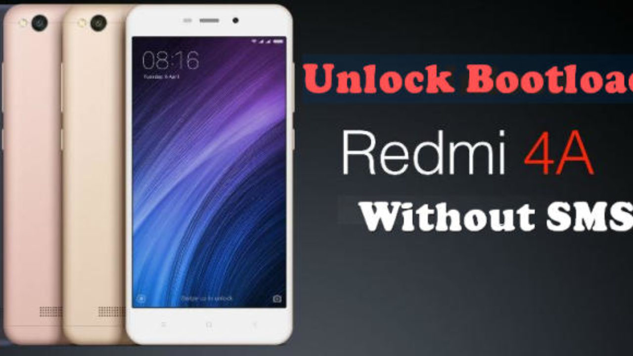 How To Unlock Bootloader Xiaomi Redmi 4 / 4A / Pro / 4X Without