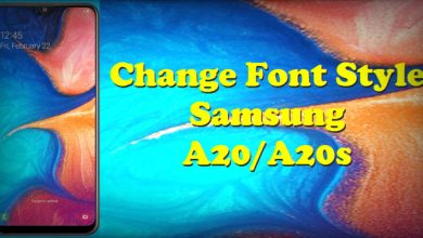 Change Font Style Samsung A20