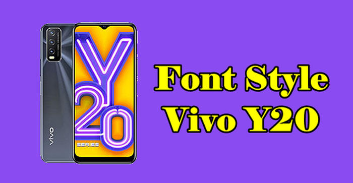 How To Change Font On Vivo Y20