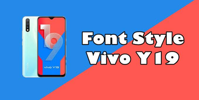 How To Change Font Vivo Y19