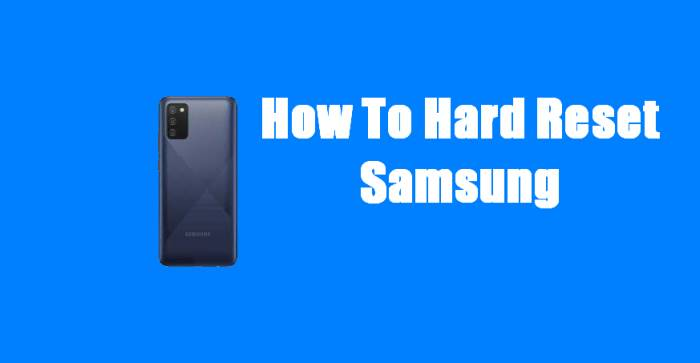 How To Hard Reset Samsung