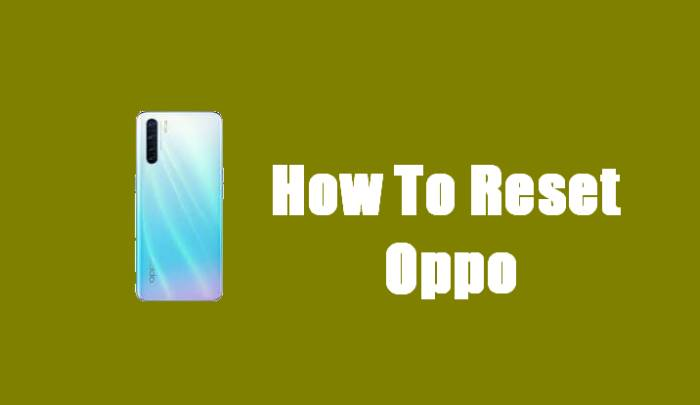 How To Reset Oppo